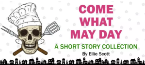 Come What May Day by Ellie Scott